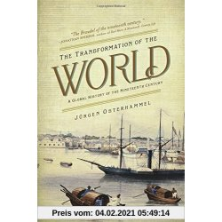 Transformation of the World A Global History of the Nineteenth Century. America in the World