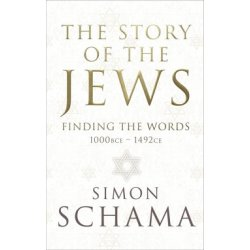 The Story of the Jews Finding the Words (1000 BCE 1492)