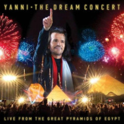 The Dream Concert Live from the Great Pyramids of Egypt