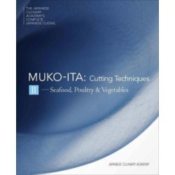 The Japanese Culinary Academy's Complete Introduction To Japanese Cuisine Mukoita