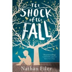 The Shock of the Fall by Nathan Filer (Paperback 2014)