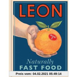 Leon Naturally Fast Food Book 2
